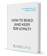 How To Build And Keep B2B Loyalty