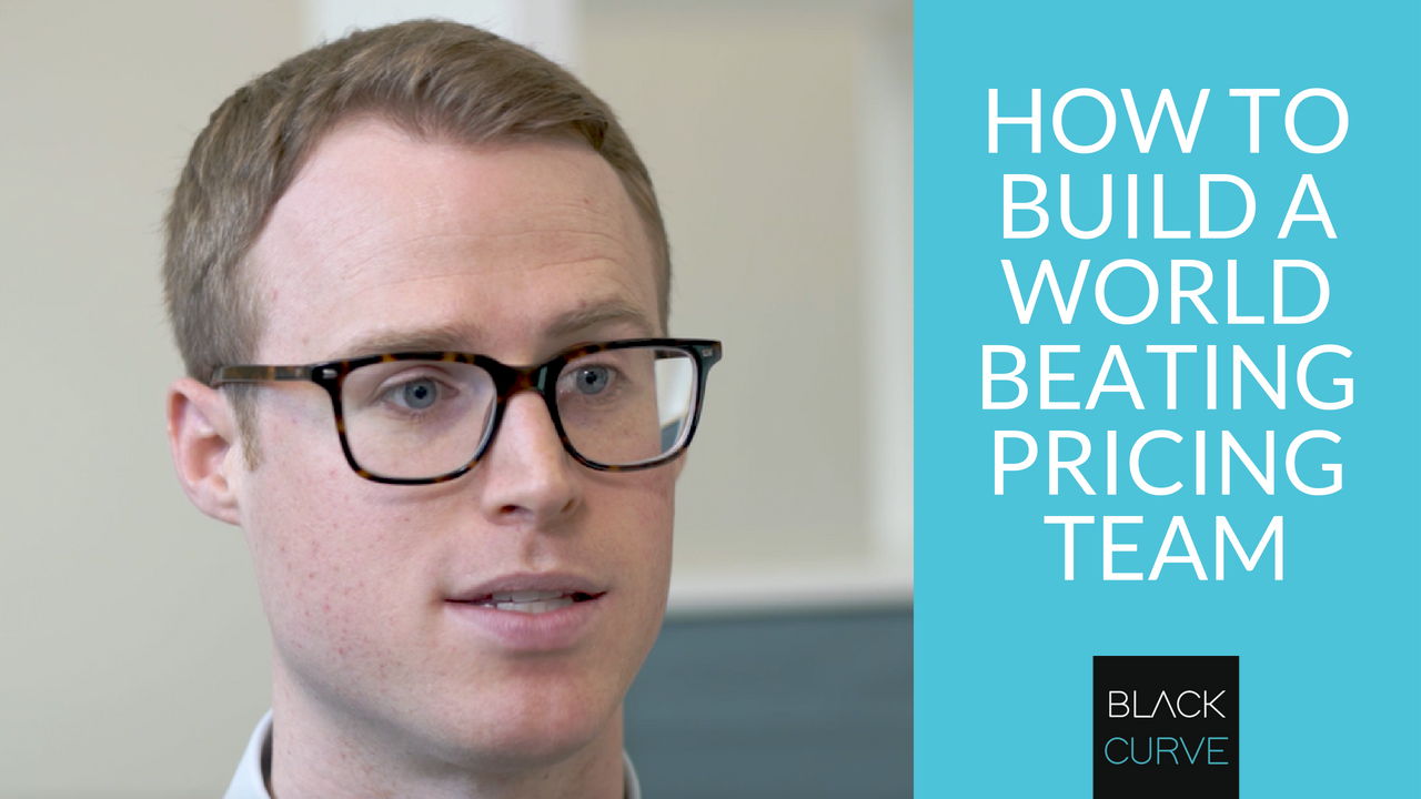 How to Build A World Beating Pricing Team