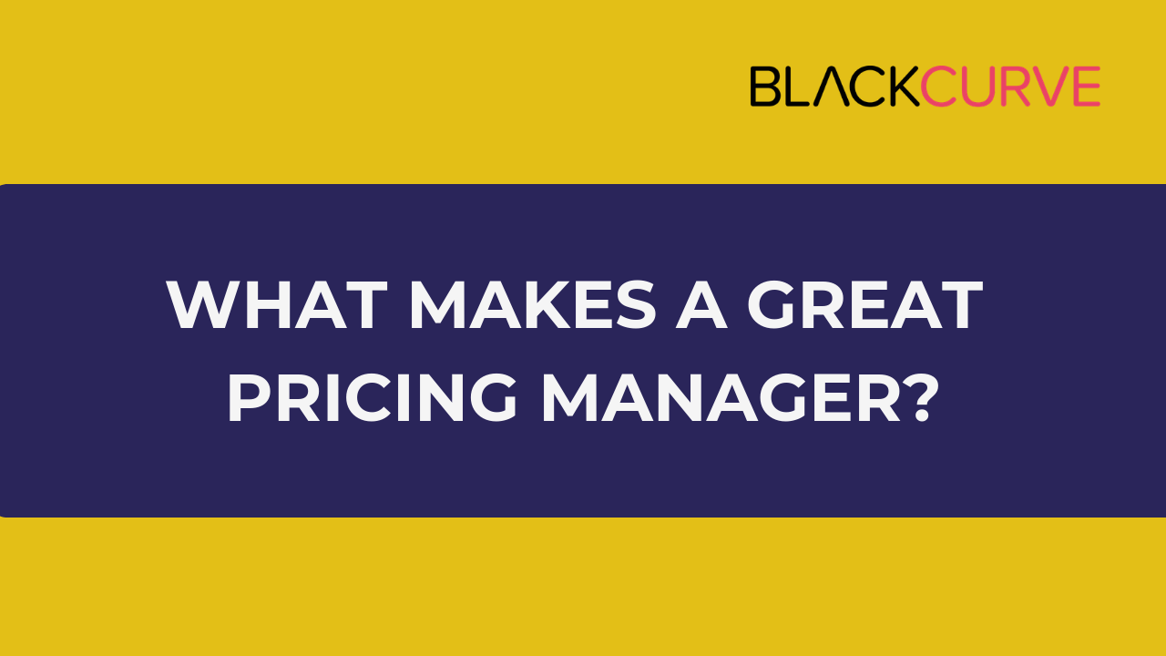what makes a great pricing manager-1