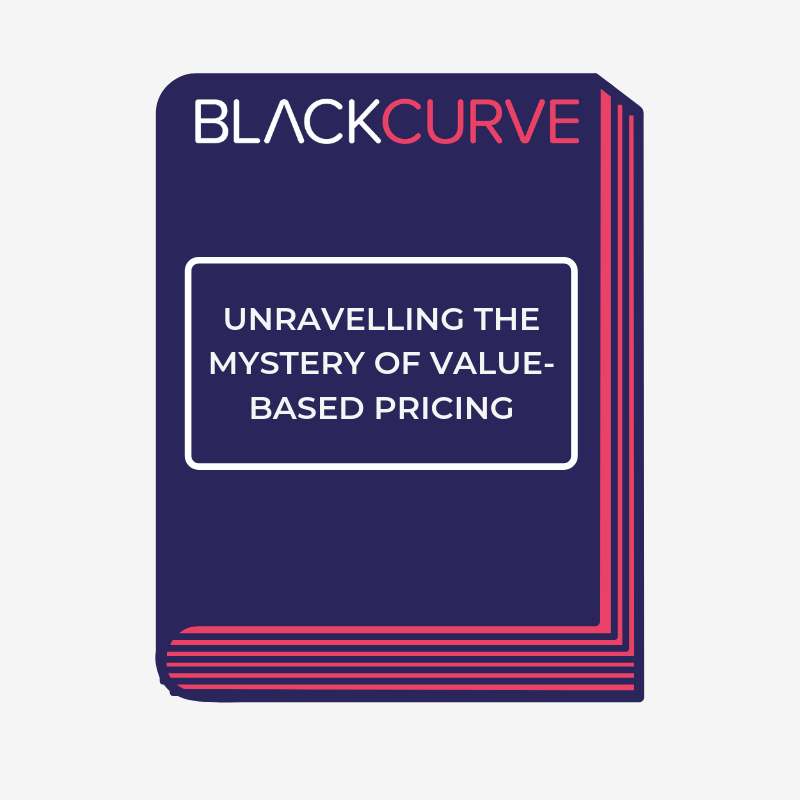UNRAVELLING THE MYSTERY OF VALUE-BASED PRICING