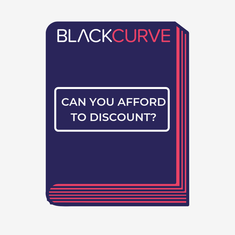 Can You Afford to Discount?